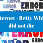 Betty White Died or Dyed? Check your facts before sharing!