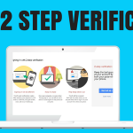 What is 2 step verification and why do I need it.