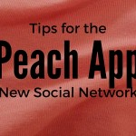 Tips for Peach App